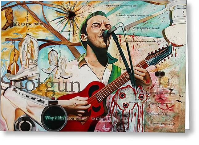 Dave Greeting Cards - Dave Matthews Shotgun Greeting Card by Joshua Morton