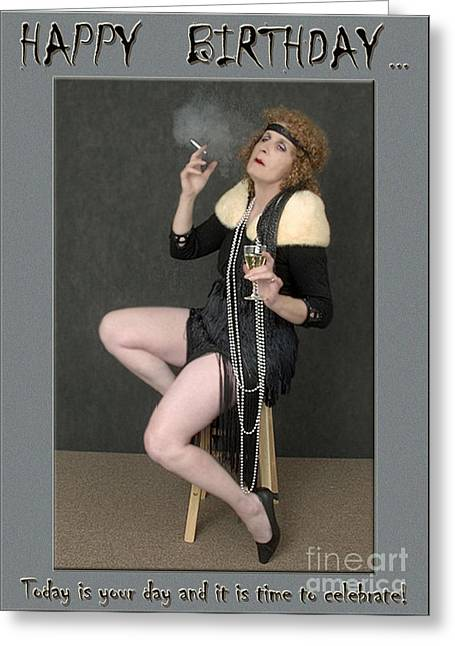 Photography By Govan. Vertical Format Greeting Cards - Decadent Flapper Birthday Greeting Card Greeting Card by Andrew Govan Dantzler
