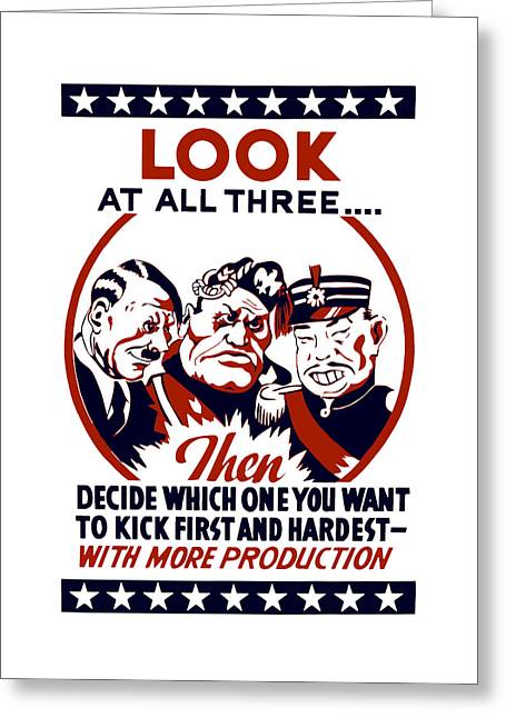 War Production Greeting Cards - Decide Which One You Want To Kick First And Hardest Greeting Card by War Is Hell Store