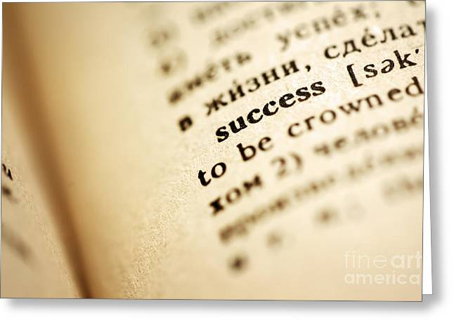 Definition of success Greeting Card by Konstantin Sutyagin