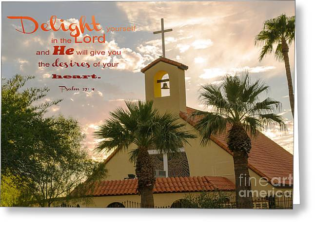 Steeple Mixed Media Greeting Cards - Delight yourself in the Lord Greeting Card by Beverly Guilliams