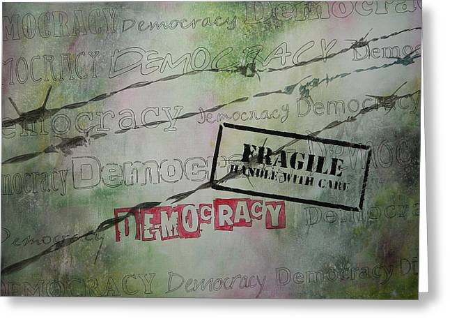 Democracy Paintings Greeting Cards - Democracy Greeting Card by Bitten Kari
