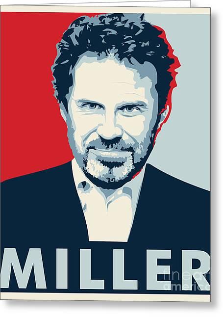 Libertarian Party Greeting Cards - Dennis Miller Greeting Card by John Lehman