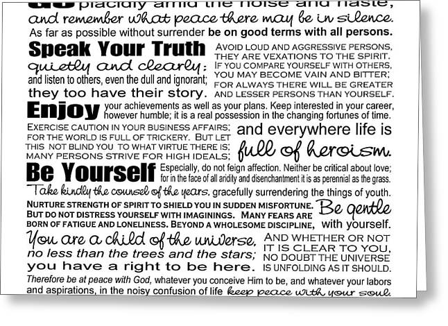Enlightening Greeting Cards - Desiderata - Black and White Square Greeting Card by Ginny Gaura