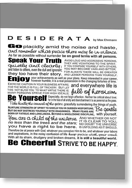 Poem Greeting Cards - Desiderata - Black and White Square Greeting Card by Ginny Gaura