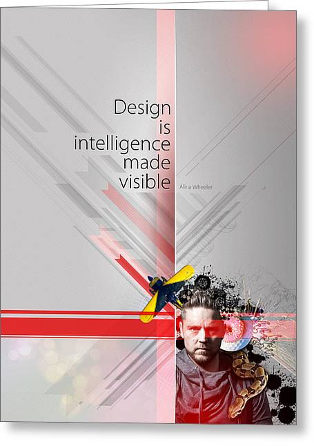 Graphics Greeting Cards - Design is Intelligence Greeting Card by Samuel Whitton