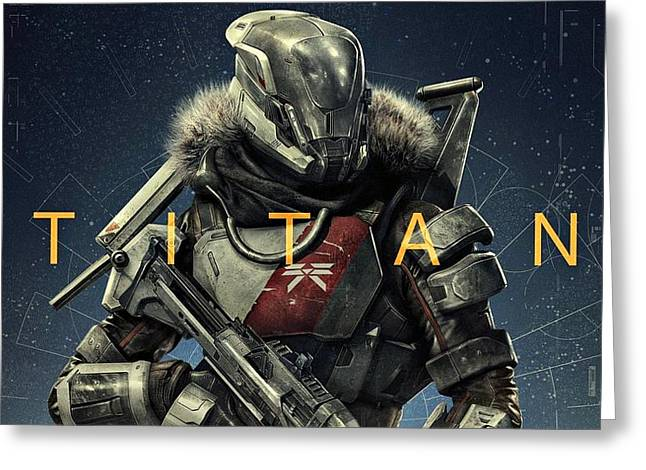 Destiny Greeting Cards - Destiny 2 Titan Greeting Card by Movie Poster Prints