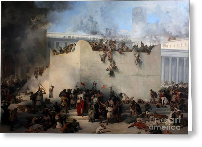 Hayez Greeting Cards - Destruction of the Temple of Jerusalem Greeting Card by Celestial Images