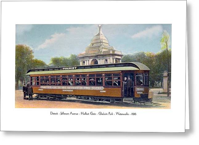 1916 Digital Greeting Cards - Detroit - Trolley at Hurlbut Gate - Waterworks Park - Jefferson Avenue - 1916 Greeting Card by John Madison