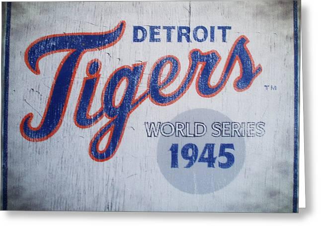 Detroit Tigers Digital Art Greeting Cards - Detroit Tigers Wold Series 1945 Sign Greeting Card by Digital Reproductions