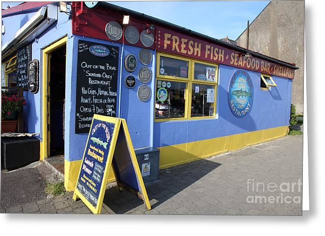 Local Food Greeting Cards - Dingle Seafood Only restaurant Greeting Card by Ros Drinkwater