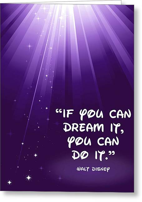 Disney Digital Greeting Cards - Disneys Dream It Greeting Card by Nancy Ingersoll