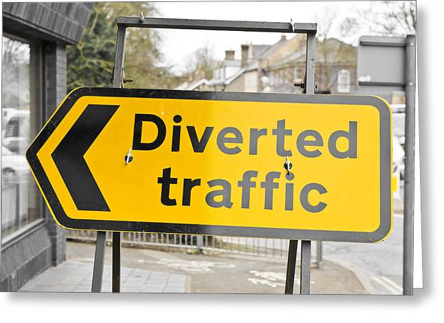 Ahead Greeting Cards - Diverted traffic Greeting Card by Tom Gowanlock