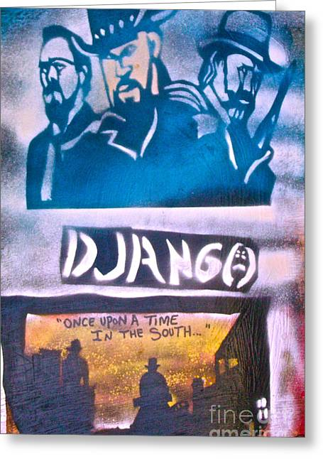 Slavery Paintings Greeting Cards - Django Once Upon A Time Greeting Card by Tony B Conscious