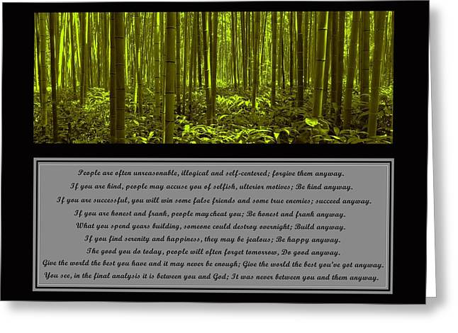 Mother Teresa Greeting Cards - Do It Anyway Bamboo Forest Greeting Card by David Dehner