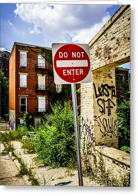 Dilapidated Greeting Cards - Do Not Enter Sign at Glencoe Auburn Place Picture Greeting Card by Paul Velgos
