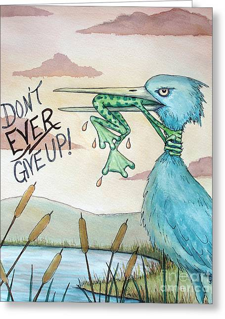 Inspirational Paintings Greeting Cards - Do Not Ever Give Up Greeting Card by Joey Nash
