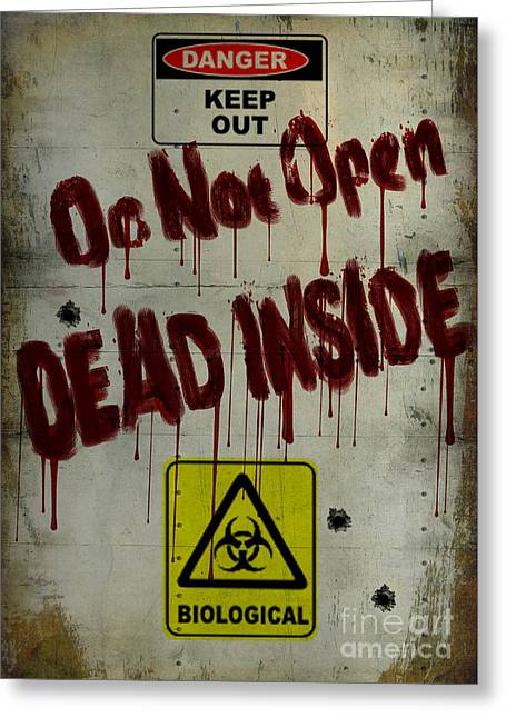 Undead Greeting Cards - Do Not Open  Greeting Card by Cinema Photography