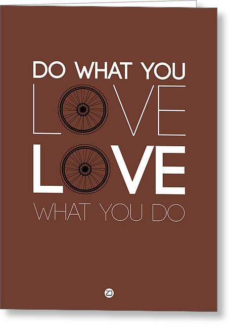 Motivational Poster Greeting Cards - Do What You Love Love What You Do 8 Greeting Card by Naxart Studio