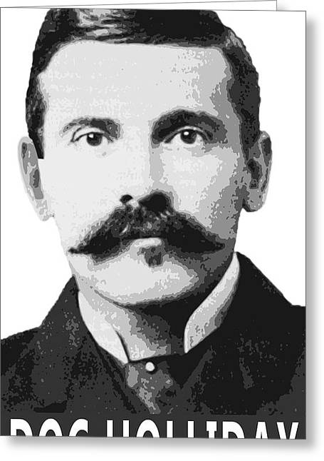 Faro Greeting Cards - DOC HOLLIDAY of the OLD WEST Greeting Card by Daniel Hagerman
