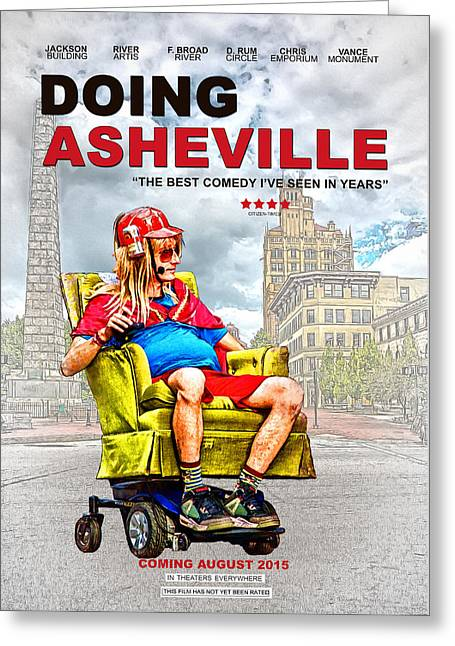 Hysterical Greeting Cards - Doing Asheville Poster Greeting Card by John Haldane