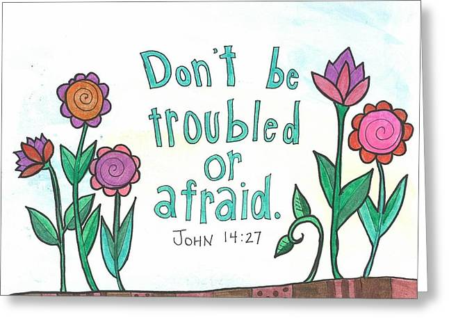 Bible Mixed Media Greeting Cards - Dont be troubled Greeting Card by Dana Sorrell