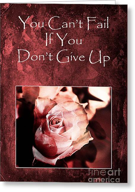 Positive Attitude Greeting Cards - Dont Give Up Greeting Card by Randi Grace Nilsberg