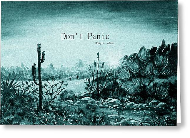 Enhanced Greeting Cards - Dont Panic Greeting Card by Anastasiya Malakhova