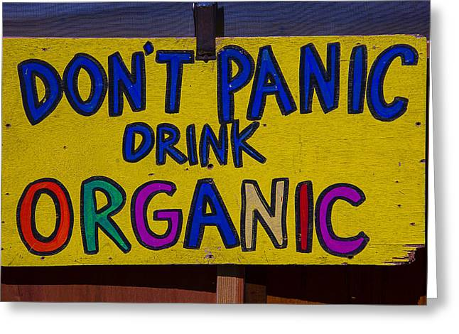 Don't Panic Sign Greeting Card by Garry Gay