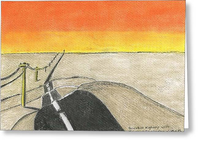 Highway Drawings Greeting Cards - Downhill Highway Greeting Card by Robert Wittig