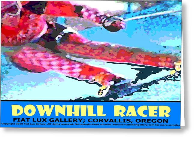 Skiing Posters Digital Art Greeting Cards - Downhill Racer Greeting Card by Mike Moore FIAT LUX