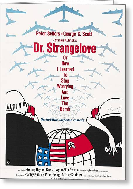 1960s Movies Greeting Cards - Dr Strangelove Greeting Card by Nomad Art And  Design