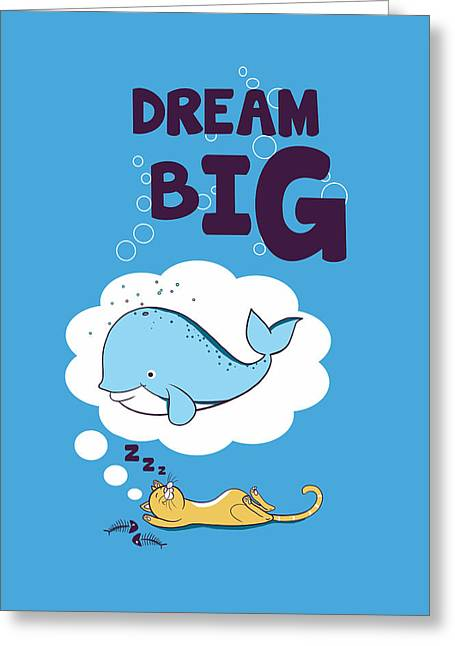 Cute Digital Art Greeting Cards - Dream BIG Greeting Card by Neelanjana  Bandyopadhyay