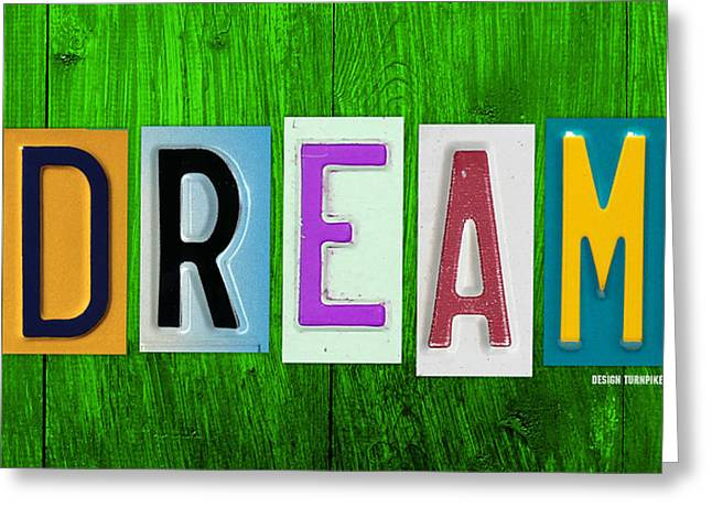 Dreams Mixed Media Greeting Cards - DREAM License Plate Letter Vintage Phrase Artwork on Green Greeting Card by Design Turnpike