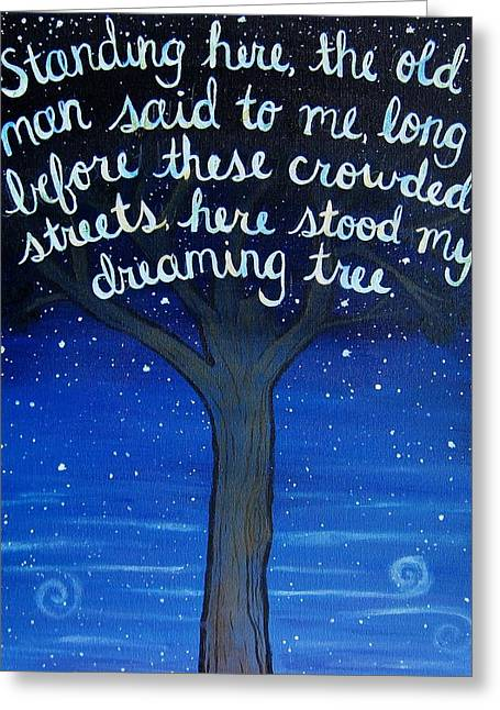 Dave Matthews Paintings Greeting Cards - Dreaming Tree Lyric Art Greeting Card by Michelle Eshleman