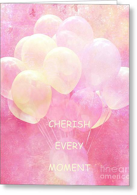 Baby Room Greeting Cards - Dreamy Fantasy Whimsical Yellow Pink Balloons With Hearts - Typography Quote - Cherish Every Moment Greeting Card by Kathy Fornal