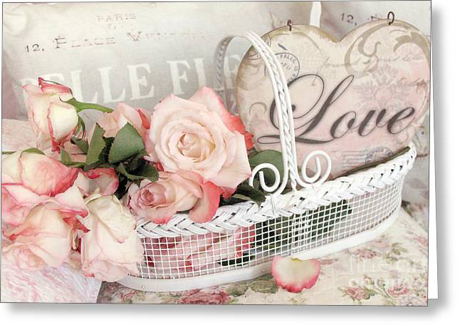 Rose Prints Greeting Cards - Dreamy Shabby Chic Roses In Cottage White Basket - Roses and Love Heart Greeting Card by Kathy Fornal