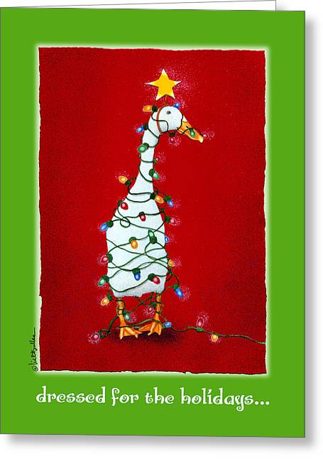 Dressed For The Holidays... Greeting Card by Will Bullas