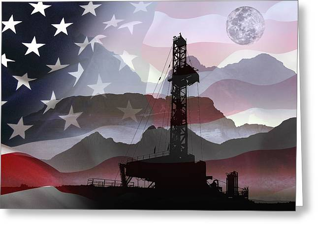 Patriotism Mixed Media Greeting Cards - DRILLING for AMERICA Greeting Card by Daniel Hagerman
