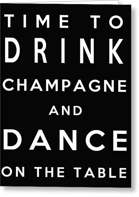 Drink Champagne Greeting Card by Georgia Fowler