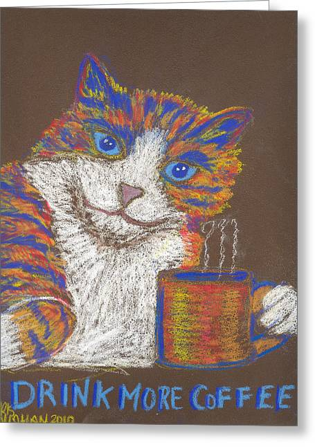 Cat Prints Pastels Greeting Cards - Drink More Coffee Greeting Card by Christine Callahan