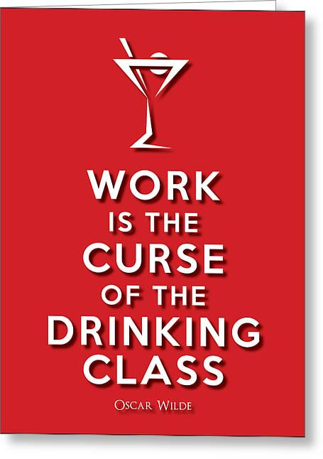 Oscar Wilde Digital Greeting Cards - Drinking Class red Greeting Card by Splendid Notion Series