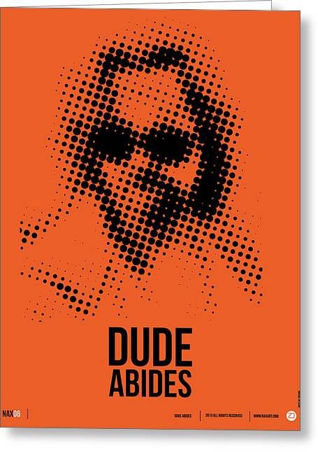 Dude Big Lebowski Poster Greeting Card by Naxart Studio