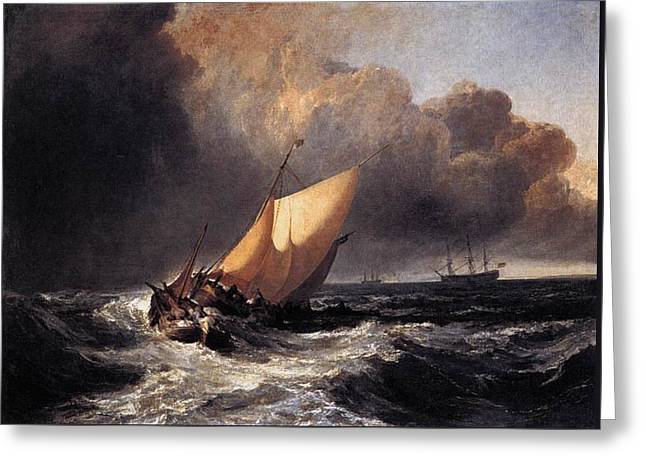 Painter Of Light Greeting Cards - Dutch boats in a gale 1801 Greeting Card by J M W Turner