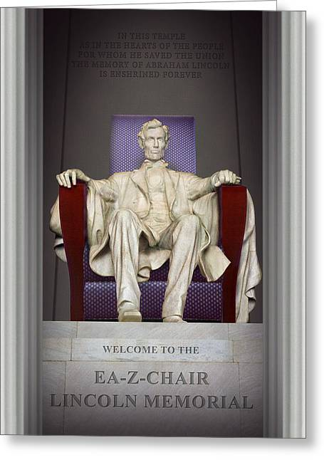 National Digital Art Greeting Cards - Ea-Z-Chair Lincoln Memorial 2 Greeting Card by Mike McGlothlen