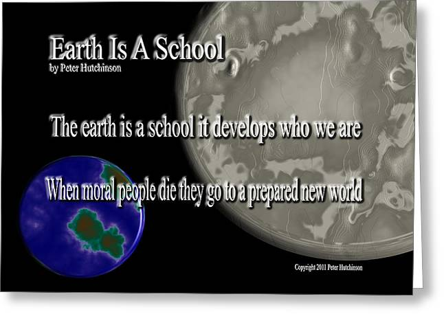 Moral Greeting Cards - Earth Is A School Greeting Card by Bible Verse Pictures
