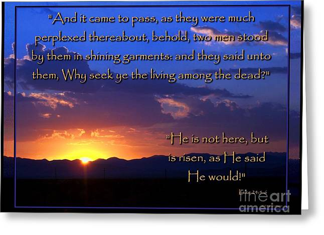 Easter Sunrise - He Is Risen Greeting Card by Glenn McCarthy Art and Photography
