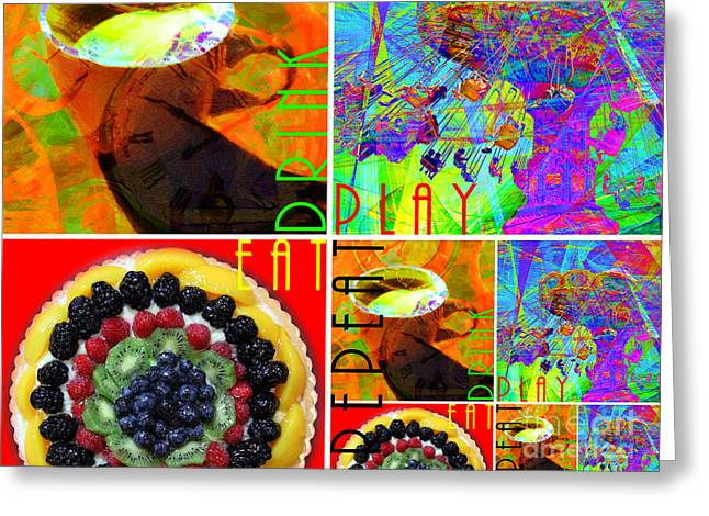 Santa Cruz Art Greeting Cards - Eat Drink Play Repeat 20140705 Horizontal Greeting Card by Wingsdomain Art and Photography