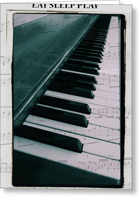 Eat Sleep Play Piano Greeting Card by Dan Sproul
