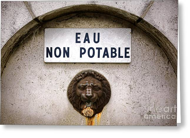 Warning Sign Greeting Cards - Eau Non Potable Greeting Card by Olivier Le Queinec